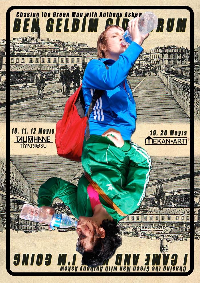 Ben Geldim Gidiyorum (Promotional Poster)